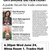 Public Forum: How can we get Labor to oppose offshore detention? 6.30pm Wed June 24, Trades Hall