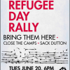 World Refugee Day Rally – Sack Dutton, Bring Them Here!