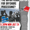 6:30 Mon Jul 24   Forum: How Can We Break the Bipartisan Support for Offshore Processing?