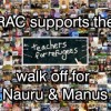 2:30pm Tues Nov 20 | RAC contingent at Teachers Walk off for Nauru