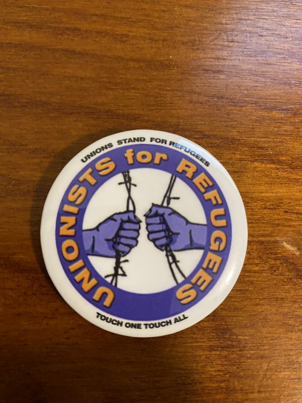 Unionists for Refugees Badge